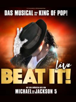 BEAT IT! - Das Musical über den King of Pop! – 10.11.2018 (Sa), 20:00