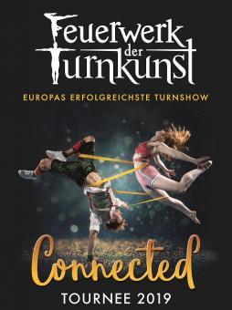 Feuerwerk der Turnkunst - Connected Tour 2018/2019 – 16.01.2019 (Mi), 19:00