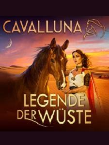 CAVALLUNA - Legende der Wüste – 31.12.2019 (Di), 14:00