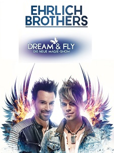 Ehrlich Brothers: Dream & Fly - Die neue Magie Show – 20.01.2020 (Mo), 18:30