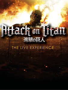Attack on Titan - The Live Experience – 13.03.2020 (Fr), 20:00 Uhr